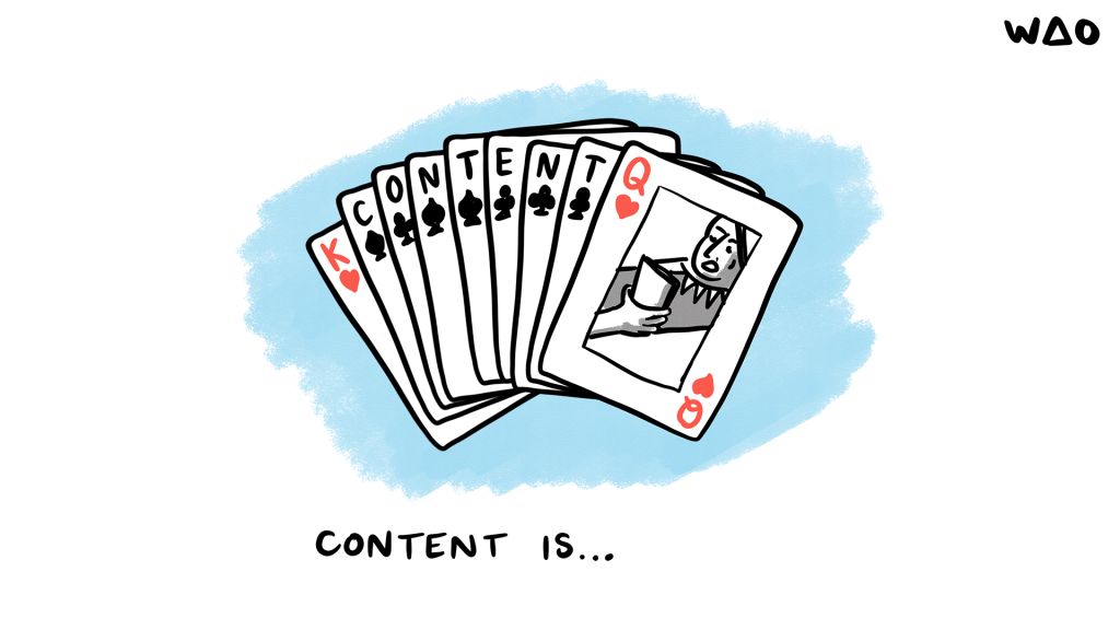 Content is King, Queen, and everything in between