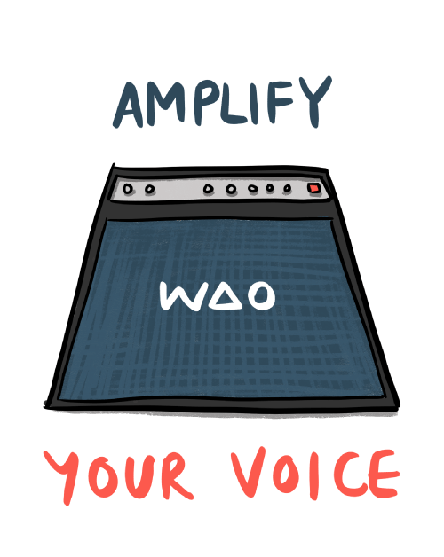 Amplify your voice (speaker with 'WAO' on grille)